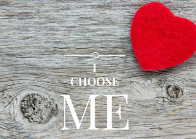 I Choose Me